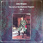 Art of the Highland Bagpipe Vol.3